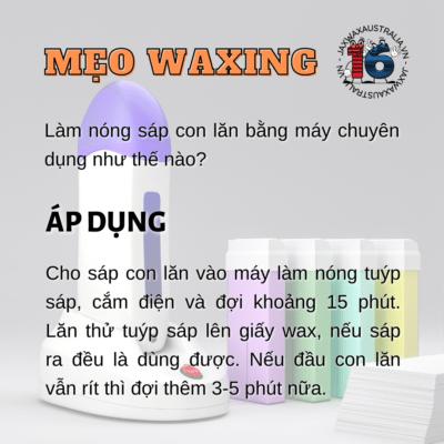 Cách làm nóng sáp wax con lăn bằng máy